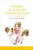 Gérard Defois - Messages de la journée mondiale de la paix - Tome 1, Paul VI.