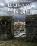 Marie-Pierre Baudry - Le château de Niort.