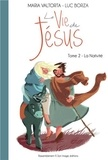 Luc Borza - La vie de Jésus - Tome 2, L'Emmanuel : la naissance de Jésus.