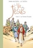 Maria Valtorta et Luc Borza - La vie de Jésus - Tome 4, Les premiers disciples.