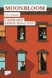 Edward Lewis Wallant - Moonbloom.