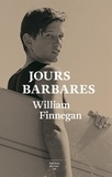 Jours barbares : Une vie de surf | Finnegan, William