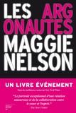 Les argonautes / Maggie Nelson | Nelson, Maggie (1973-....). Auteur