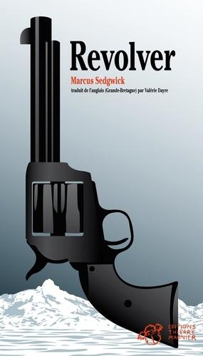 Revolver / Marcus Sedgwick | Sedgwick, Marcus. Auteur