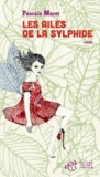 Les ailes de la sylphide / Pascale Maret... | Maret, Pascale (1957-....). Auteur