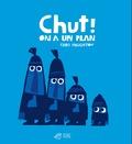 Chut ! on a un plan / Chris Haughton | Haughton, Chris