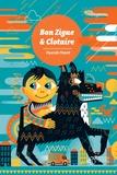 Bon Zigue & Clotaire / Pascale Maret | Maret, Pascale (1957-....). Auteur