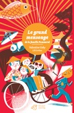 grand mensonge de la famille Pommerol (Le) | Goby, Valentine (1974-....). Auteur