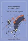 Michèle Corrotti et Philippe Peretti - Les mauvais sujets.