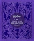 Jody Revenson - Harry Potter, le grand livre des créatures.