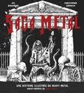 Axl Rosenberg et Christopher Krovatin - Saga metal - Une histoire illustrée du heavy metal.