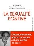 Iv Psalti - La Sexualité positive.