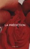 La Prédiction - La Prédiction.