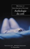 Mathias Pauvert et Jean-Jacques Pauvert - Anthologie du coït.