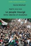 Hocine Belalloufi - Algérie 2019-2020 - Le peuple insurgé.