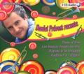 Daniel Prévost - Daniel Prévost raconte Peau d'Ane, Les Habits neufs du roi, Riquet à la Houpe, Gulliver à Lilliput. 2 CD audio