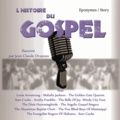 Jean-Claude Drapeau - L'histoire du gospel. 1 CD audio