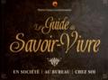 Marie-France Lecherbonnier - Le Guide du Savoir-Vivre.