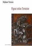 Stéphane Ternoise - Figeac selon Ternoise.