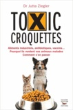 Jutta Ziegler - Toxic croquettes.