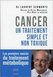 Laurent Schwartz - Cancer - Un traitement simple et non toxique.