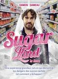 Damon Gameau - Sugar Land.