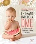 Christine Zalejski - Le grand livre de la DME - La Diversification Menée par l'Enfant pas à pas.