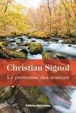 Christian Signol - La promesse des sources.