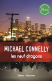 Michael Connelly - Les neuf dragons.