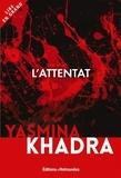 Yasmina Khadra - L'attentat.