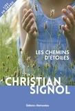 Christian Signol - Les chemins d'étoiles.