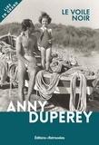 Anny Duperey - Le voile noir.