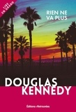 Douglas Kennedy - Rien ne va plus.