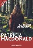 Patricia MacDonald - J'ai épousé un inconnu.
