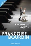 Françoise Bourdin - L'homme de leur vie.