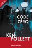 Ken Follett - Code Zéro.
