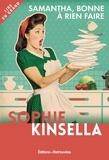 Sophie Kinsella - Samantha, bonne à rien faire.