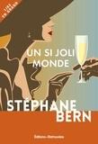Stéphane Bern - Un si joli monde.