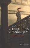 Les secrets d'Angelkov / Linda Holeman | HOLEMAN, Linda . Auteur