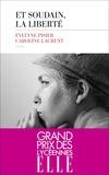 Et soudain, la liberté / Evelyne Pisier, Caroline Laurent | Pisier, Evelyne (1941-2017)