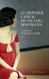 Carmen Romero Dorr - Le dernier cadeau de Paulina Hoffmann.