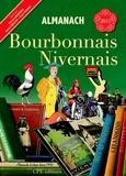 Gérard Bardon et Alexis Boucot - Almanach du Bourbonnais-Nivernais.
