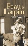 Serge Camaille - Peau de lapin.