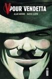 Alan Moore et David Lloyd - V pour Vendetta.