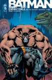 Doug Moench et Chuck Dixon - Batman Knightfall Tome 1 : La chute.