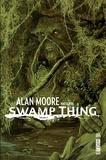 Alan Moore et Steve Bissette - Alan Moore présente Swamp thing Tome 2 : .