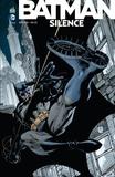 Jim Lee et Jeph Loeb - Batman - Silence  : .