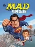 Mad - Mad présente Superman.