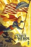 Dave Gibbons et Steve Rude - Superman & Batman - L'étoffe des héros.