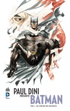 Paul Dini et Dustin Nguyen - Paul Dini présente Batman Tome 2 : Le coeur de silence.
